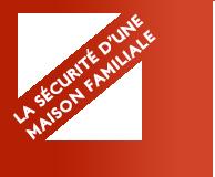 La sécurité d'une maison familiale